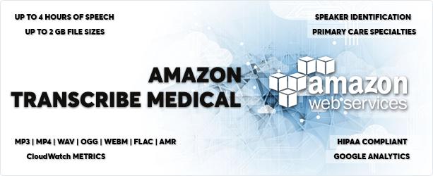AWS Amazon Transcribe Medical - Medical Speech to Text Converter - 1